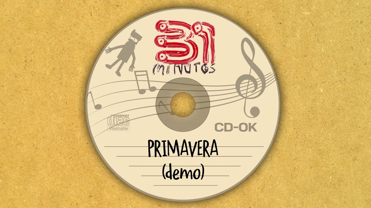 31 minutos - Primavera (demo)