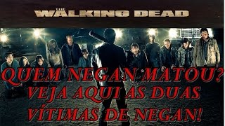 The Walking Dead 7° TEMPORADA - QUEM NEGAN MATOU ? Abraham ou Glenn?