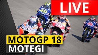LIVE RACE Motegi Japanese Grand Prix | MotoGP 18