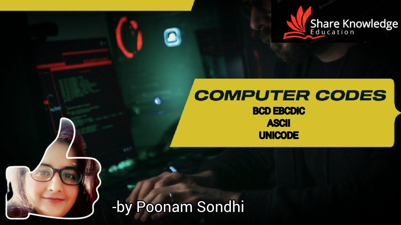 Computer codes | BCD | EBCDIC | ASCII | UNICODE