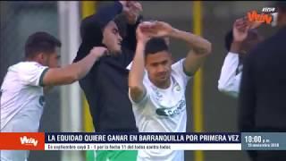 Junior vs. La Equidad (Previa) Liga Aguila 2018-II | Cuartos Ida