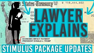 Second Round Stimulus Package Updates | LAWYER EXPLAINS
