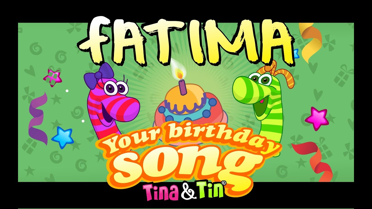 Tinatin Happy Birthday Fatima Personalized Songs For Kids