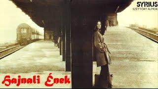SYRIUS  -  Hajnali Ének  (1976)