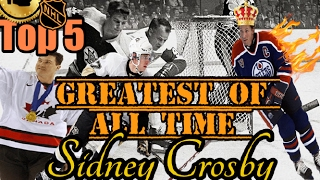 Top 5 greatest NHL players of all time #5 Sidney Crosby