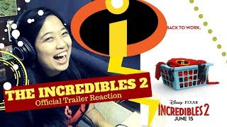 SOMETHING OLD AND SOMETHING NEW || Incredibles 2 Official Trailer Reaction