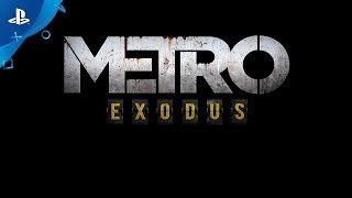 Metro Exodus - PS4 Announce Gameplay Trailer | E3 2017
