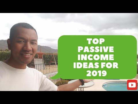 Top Passive Income Ideas for 2019