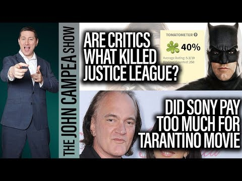 Thumbnail: Are Critics What Killed Justice League? Sony Pay Too Much For Tarantino? - The John Campea Show