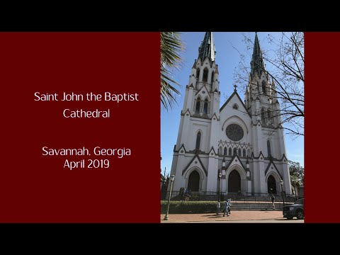 Saint John The Baptist Cathedral, Savannah, Georgia