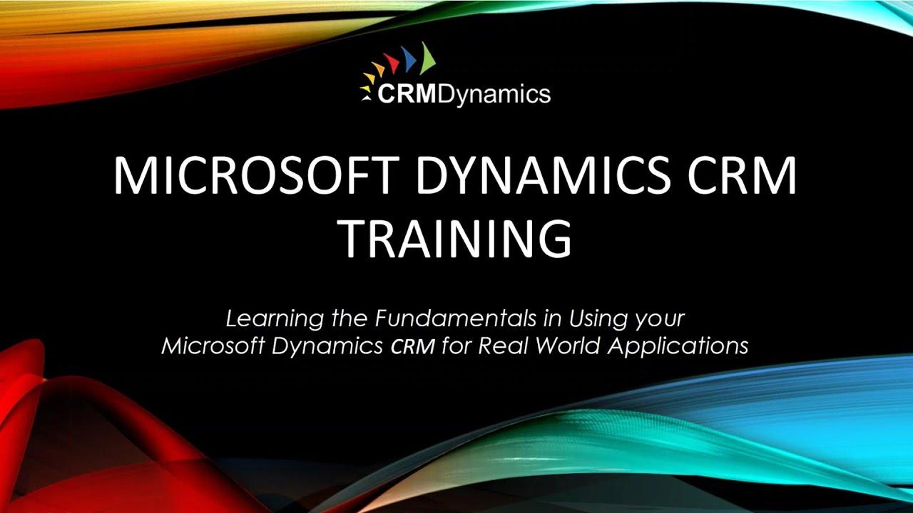 Microsoft dynamics crm training tutorial for beginner | session 3.