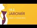 Dňa 18.2. oslavuje meniny JAROMÍR, význam mena - VLOG #054
