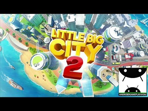 Little Big City 2 Android GamePlay Trailer [1080p/60FPS] (By Gameloft)