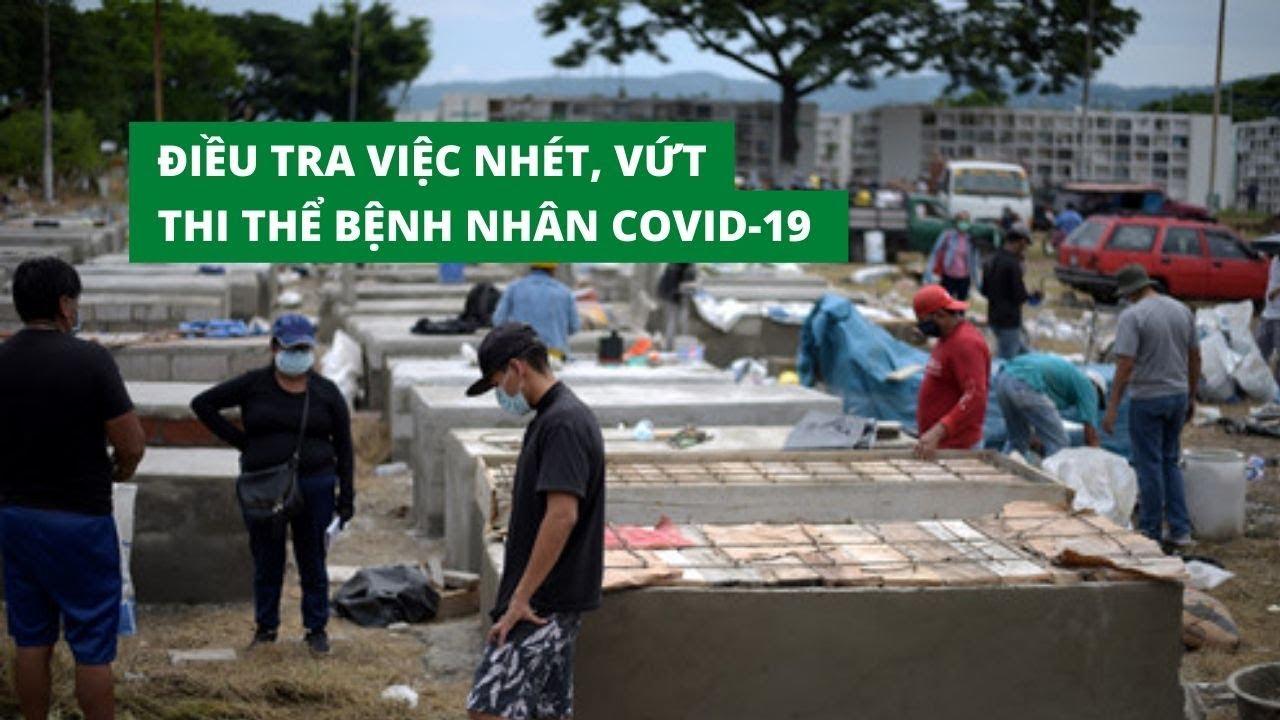 Ecuador điều tra vụ nhét thi thể bệnh nhân Covid-19 hoặc vứt trên đường