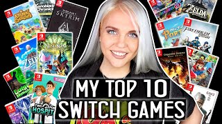 My Ultimate Top 10 Nintendo Switch Games   Ircha Gaming