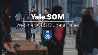 Yale SOM Webinar: GBS Student Panel
