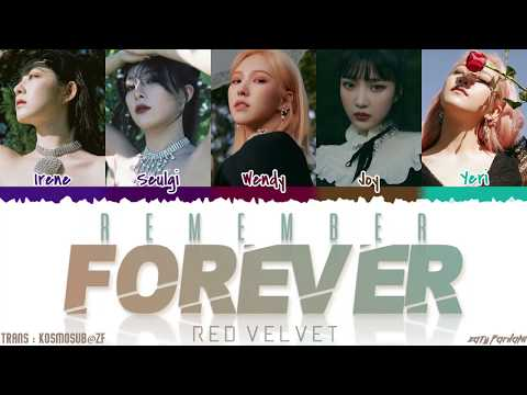 RED VELVET (레드벨벳) - 'REMEMBER FOREVER' Lyrics [Color Coded_Han_Rom_Eng]