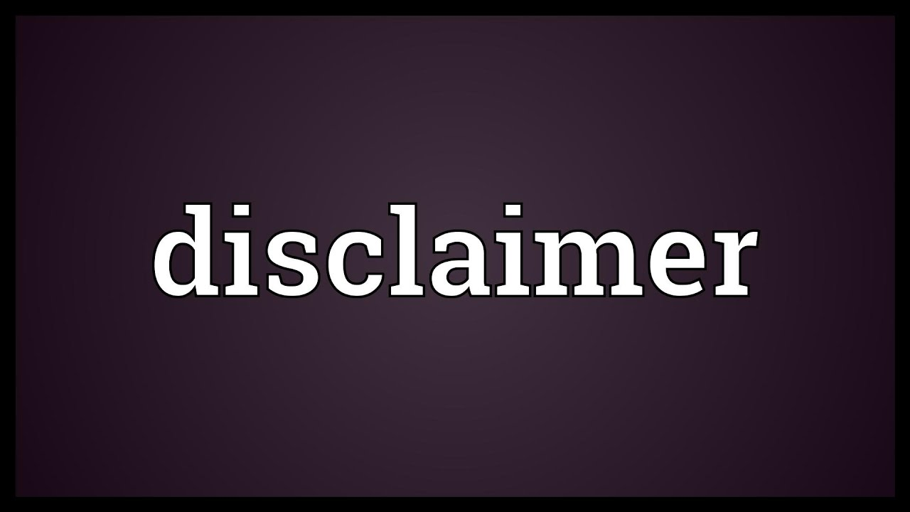 Disclaimer Meaning Youtube