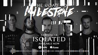 THE ROAD TO MILESTONE   ISOLATED SONG STREAM
