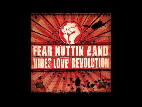 Fear Nuttin Band - It's Not So Easy