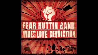 Fear Nuttin Band - It