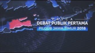 Debat Publik Pertama: Pilgub Jawa Timur 2018