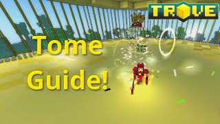 [Trove] Tome Guide(Tutorial)! How To Obtain All Tomes!