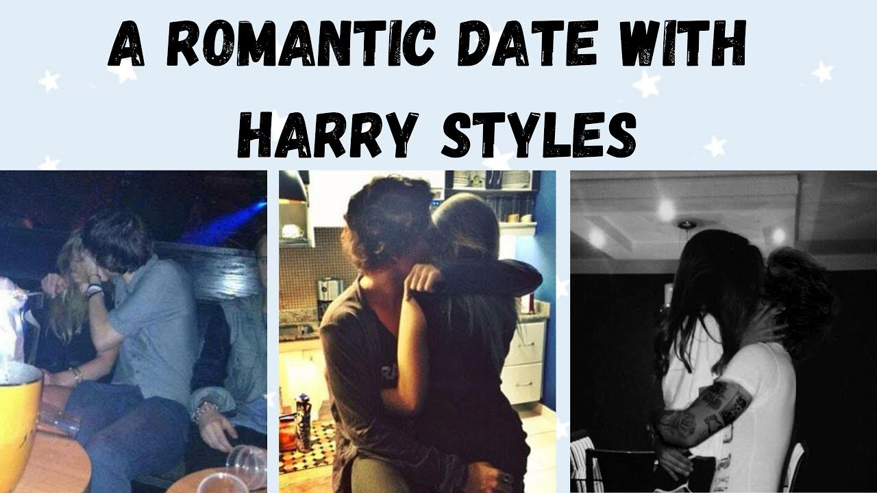 Shortfic: A romantic date with Harry Styles #1