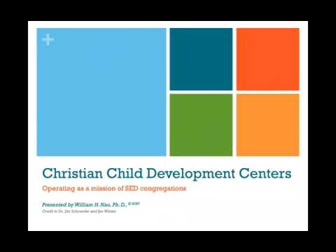Christian Child Development Centers Operating As a Mission of SED Congregations
