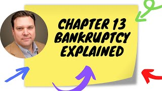 Chapter 13 Bankruptcy Explained | Step by Step
