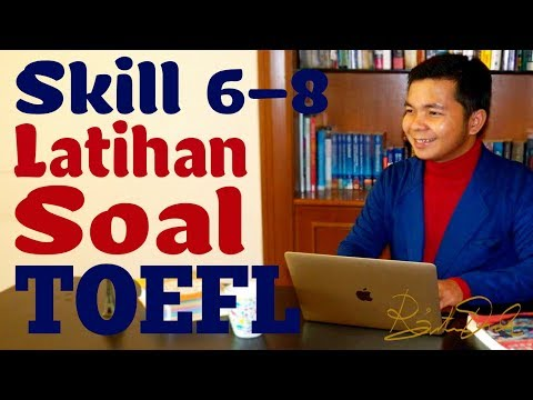 Latihan Soal TOEFL (Skill 6-8)