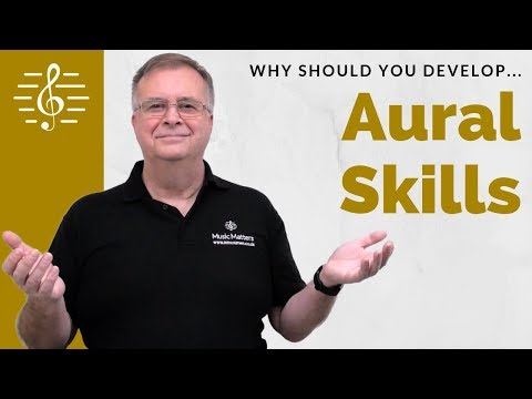 Why Bother With Aural Skills? - Quick Tip