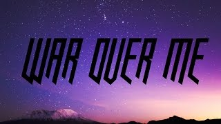 Papa Roach - War Over Me -lyrics on screen-