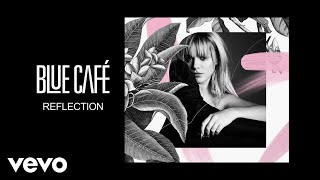 Blue Cafe - Reflection