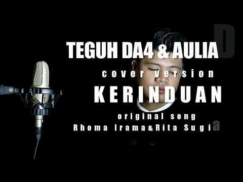 KERINDUAN cover versi TEGUH DA4 feat AULIA DA4 musik original Rhoma Irama ft Rita S.