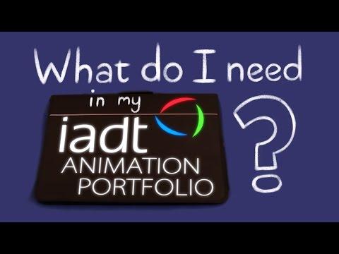 IADT Animation Applicant Portfolio - What do I need?