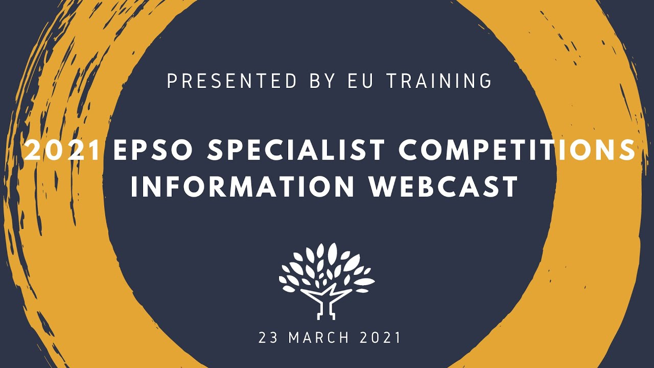 2021 EPSO Specialist Competitions - Information Webcast