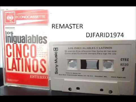 Los inigualables cinco latinos 1965  REMASTER X DJFARID1974