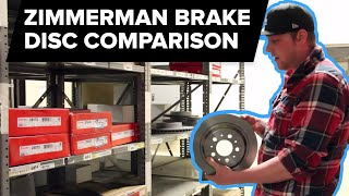 Zimmermann Brake Rotors Compared by Mike G (OEM Replacement, Coated, Cross-Drilled) FCP Euro