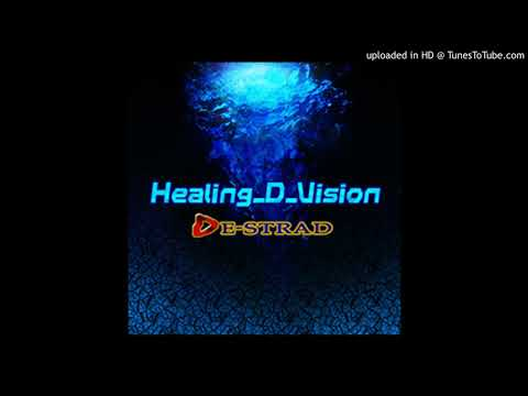 Healing-D-Vision - DE-STRAD (Beats 2 And 4 Swapped)