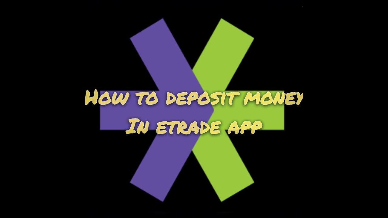 How to deposit & Withdraw money W/ Etrade app (2 mins)