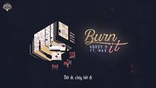 Baixar [Vietsub] BURN IT - AGUST D (ft.MAX)