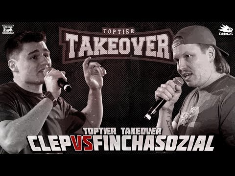 CLEP vs. FiNCH ASOZiAL | TOPTIER TAKEOVER