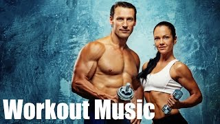 Workout Music & Workout Songs: 2 Hours of Best Workout Music and Songs