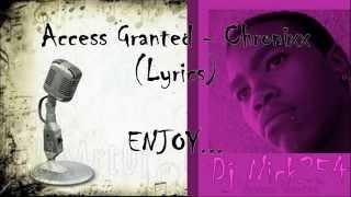 Access Granted - @IAmChronixx + Lyrics on the screen