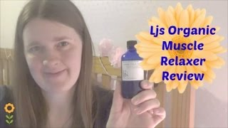 LJ's Organic Muscle Relaxer Oil Review