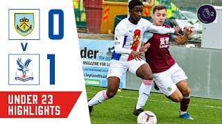 Palace U23s secure excellent three points away at Burnley   Match Highlights