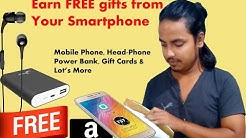 Earn Unlimited FREE Gift in India from Smartphone (Proof Added)