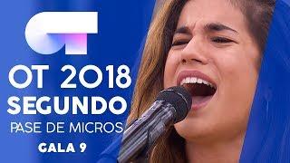 SEGUNDO PASE DE MICROS (COMPLETO) | Gala 9 | OT 2018