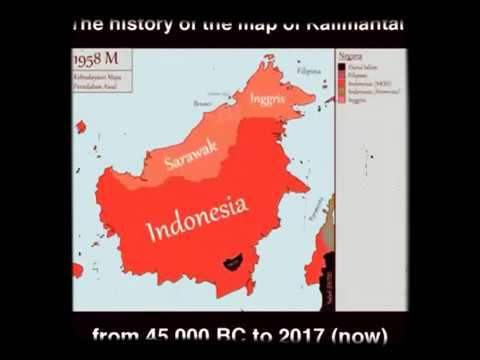 THE HISTORY OF MAP OF BORNEO/KALIMANTAN AT 45000 SM - 2017